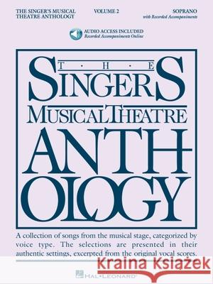 Singer's Musical Theatre Anthology - Volume 2: Soprano Book with Online Audio [With 2 CDs] Richard Walters 9781423423690 Hal Leonard Publishing Corporation
