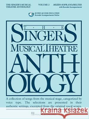 Singer's Musical Theatre Anthology - Volume 2: Mezzo-Soprano Book/Online Audio [With 2 CDs] Richard Walters 9781423423706 Hal Leonard Publishing Corporation