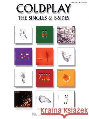 Coldplay - The Singles & B-Sides Coldplay 9781423431558