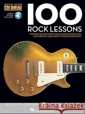 100 Rock Lessons [With Access Code] Michael Mueller Chad Johnson 9781423498797