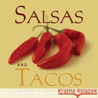 Favorite Salsas and Tacos Susan D. Curtis 9781423600152
