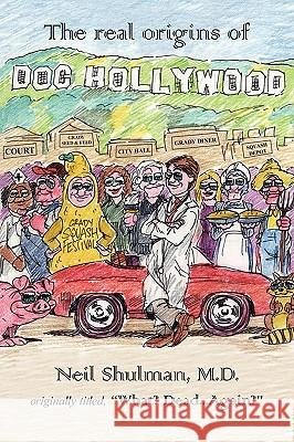 Doc Hollywood Neil Shulman 9781425988609