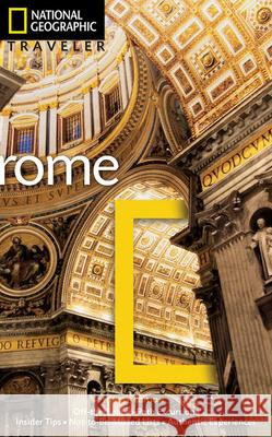 National Geographic Traveler: Rome, 4th Edition Sari Gilbert Michael Brouse Tino Soriano 9781426212666
