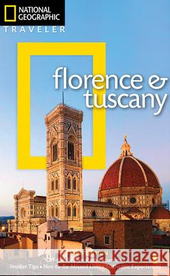 National Geographic Traveler: Florence and Tuscany, 3rd Edition Tim Jepson Tino Soriano 9781426214622