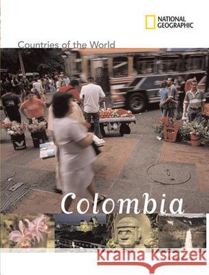 National Geographic Countries of the World: Colombia Anita Croy 9781426302572