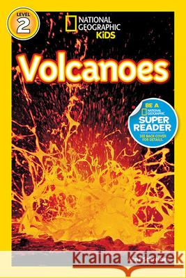 National Geographic Readers: Volcanoes! Anne Schreiber 9781426302879