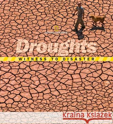 Witness to Disaster: Droughts Judy Fradin 9781426303395