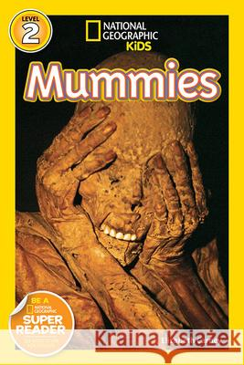 National Geographic Readers: Mummies Elizabeth Carney 9781426305290