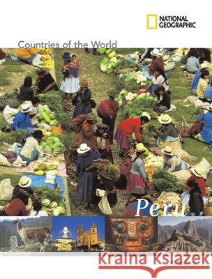 National Geographic Countries of the World: Peru Anita Croy 9781426305702