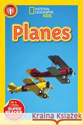 National Geographic Readers: Planes Amy Shields 9781426307126