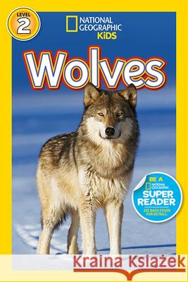 National Geographic Readers: Wolves Laura Marsh 9781426309144