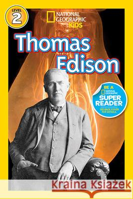 Thomas Edison National Geographic Kids                 Barbara Kramer 9781426314766
