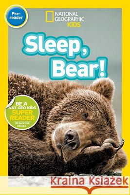 Sleep, Bear! Shelby Alinsky 9781426319594