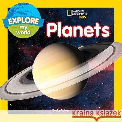 Explore My World Planets Becky Baines 9781426323225