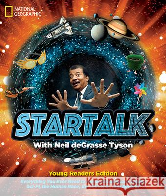 Startalk Young Readers Edition Neil Degrasse Tyson Shelby Alinsky 9781426330889