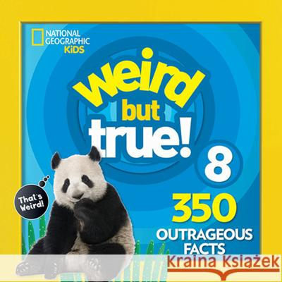 Weird But True 8: Expanded Edition National Geographic Kids 9781426331183