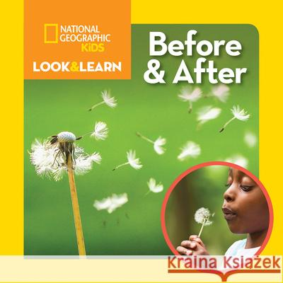 National Geographic Kids Look & Learn: Before and After Ruth A. Musgrave 9781426331701