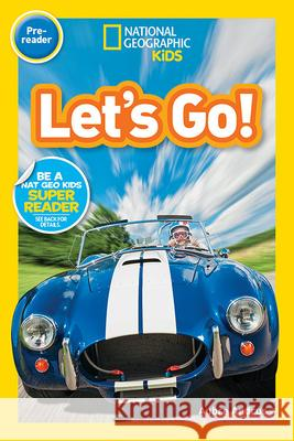 National Geographic Readers: Let's Go! (Pre-Reader) Aubre Andrua 9781426333354