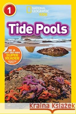 National Geographic Readers: Tide Pools (L1) Laura Marsh 9781426333439