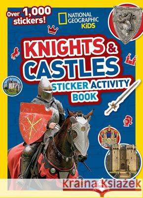 Knights and Castles Sticker Activity Book National Geographic Kids 9781426336652