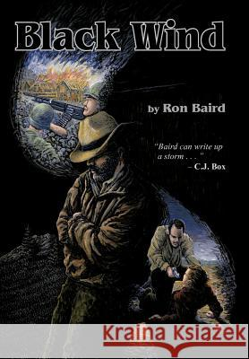 Black Wind Ron Baird 9781426913792 Trafford Publishing