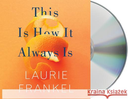 This Is How It Always Is - audiobook Laurie Frankel 9781427282521