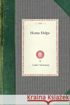 Home Helps Aid Society Ladies First Baptist Churc Ladies 9781429011570