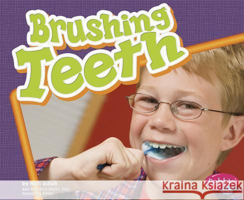 Brushing Teeth Mari C. Schuh 9781429617864