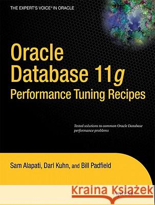 Oracle Database 11g Performance Tuning Recipes: A Problem-Solution Approach  9781430236627