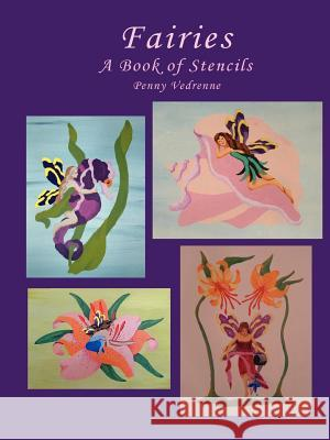 Fairies: A Book of Stencils Penny Vedrenne 9781430318651