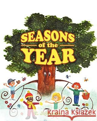 Seasons of the Year T. Johnson 9781432750701