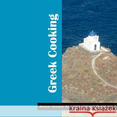 Greek Cooking Anna M. Klironomou-O Brien   9781432775773