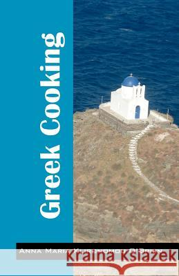 Greek Cooking Anna Maria Klironomou-O'Brien 9781432776947