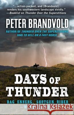 Days of Thunder Peter Brandvold 9781432834128