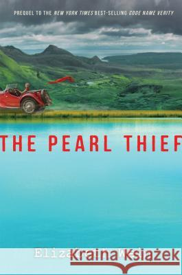 The Pearl Thief Elizabeth Wein 9781432843700 Thorndike Press Large Print