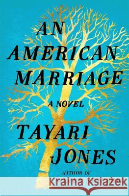An American Marriage Tayari Jones 9781432845360