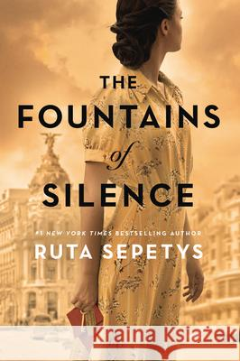 The Fountains of Silence Ruta Sepetys 9781432870331