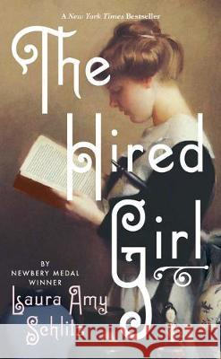 The Hired Girl Laura Amy Schlitz 9781432874179