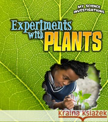Experiments with Plants Christine Taylor-Butler 9781432953683 Heinemann Educational Books