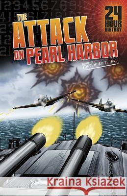 The Attack on Pearl Harbor: December 7, 1941 Nel Yomtov 9781432992996
