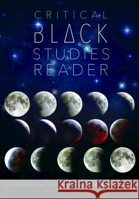 Critical Black Studies Reader Rochelle Brock Dara Nix-Stevenson Paul Chamness Miller 9781433124068