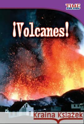 Volcanes! (Volcanoes!) (Spanish Version) (Early Fluent) Cy Armour 9781433344428