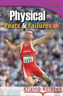 Physical: Feats & Failures (Advanced Plus) Dona Herwec 9781433348709