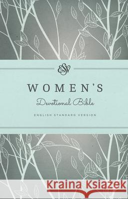ESV Women's Devotional Bible  9781433538162