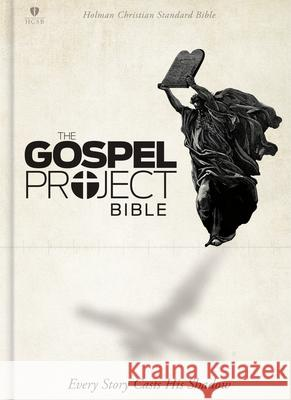 Gospel Project Bible-HCSB Broadman & Holman Publishers 9781433613883