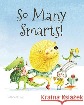 So Many Smarts! Michael Genhart Holly Clifton-Brown 9781433827228 Magination Press