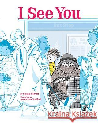 I See You Michael Genhart Joanne Lew-Vriethoff 9781433827587 Magination Press