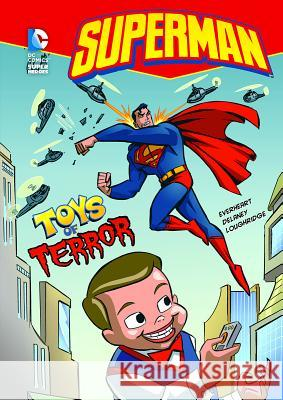 Superman Toys of Terror Chris Everheart 9781434213747