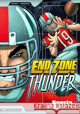 End Zone Thunder Scott Ciencin Gerardo Sandoval 9781434227843