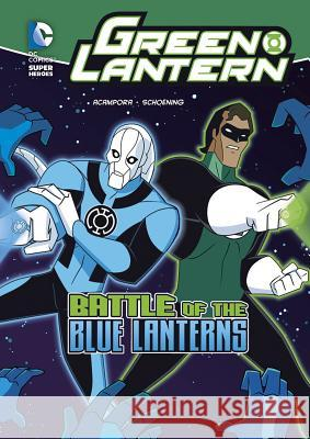 Battle of the Blue Lanterns Michael Vincent Acampora Dan Schoening 9781434230850